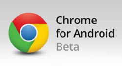 google chrome beta for Android